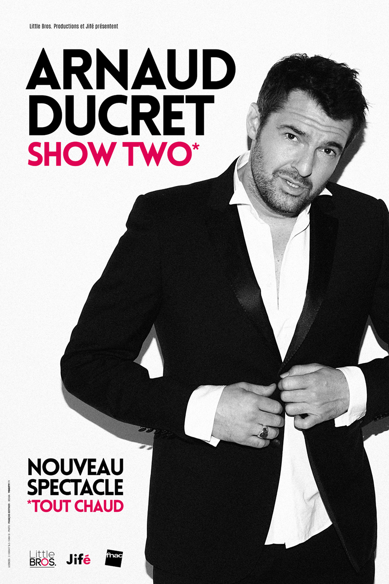 Humour Arnaud Ducret « Show two »
