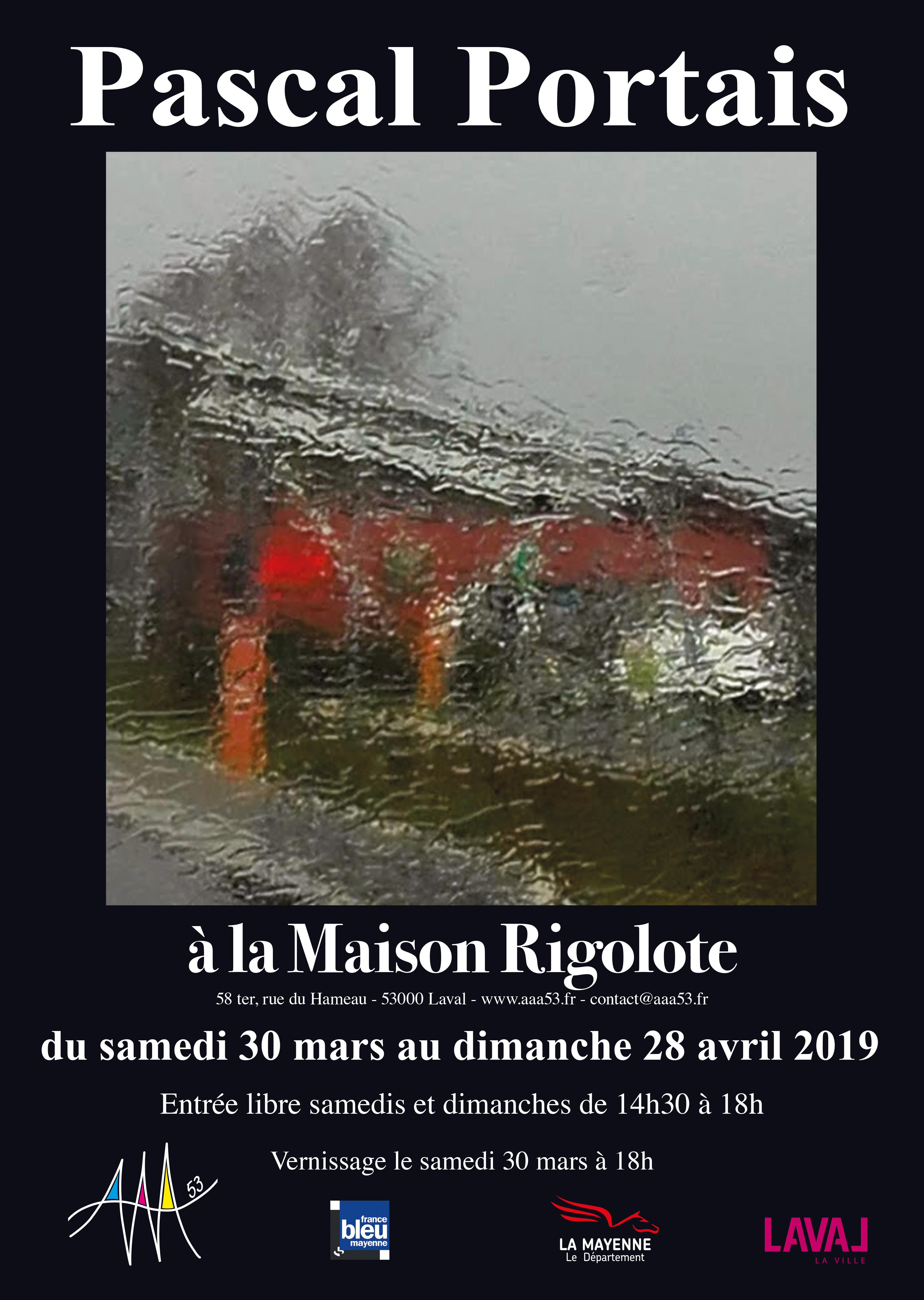 Exposition : Pascal Portais à la Maison Rigolote