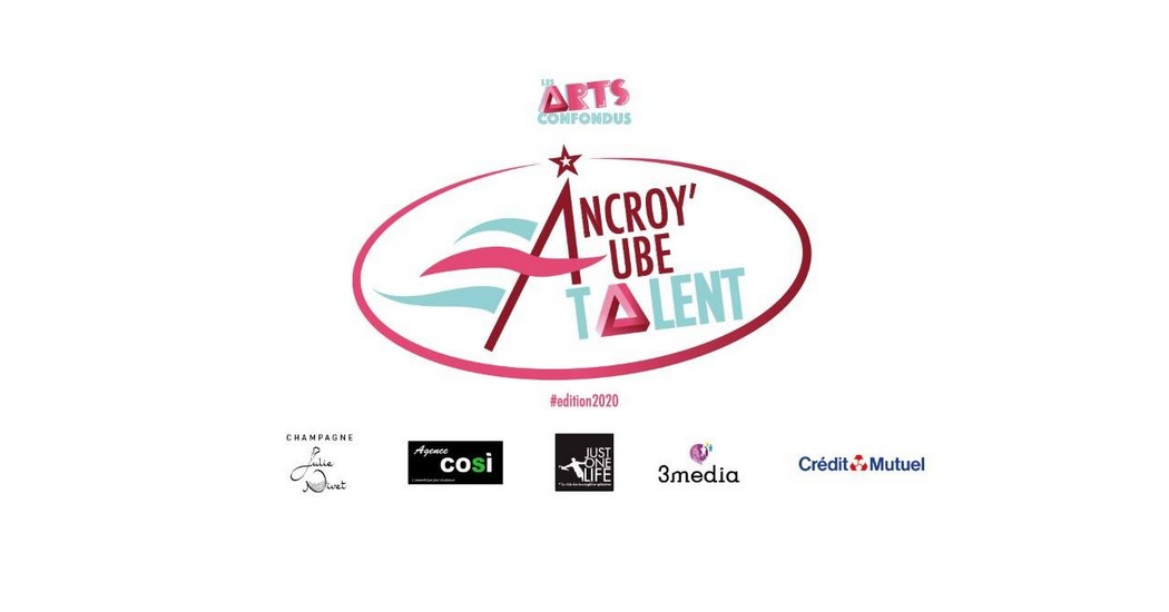 Troyes : Incroy'Aube Talent - Inscriptions - Edition 2020