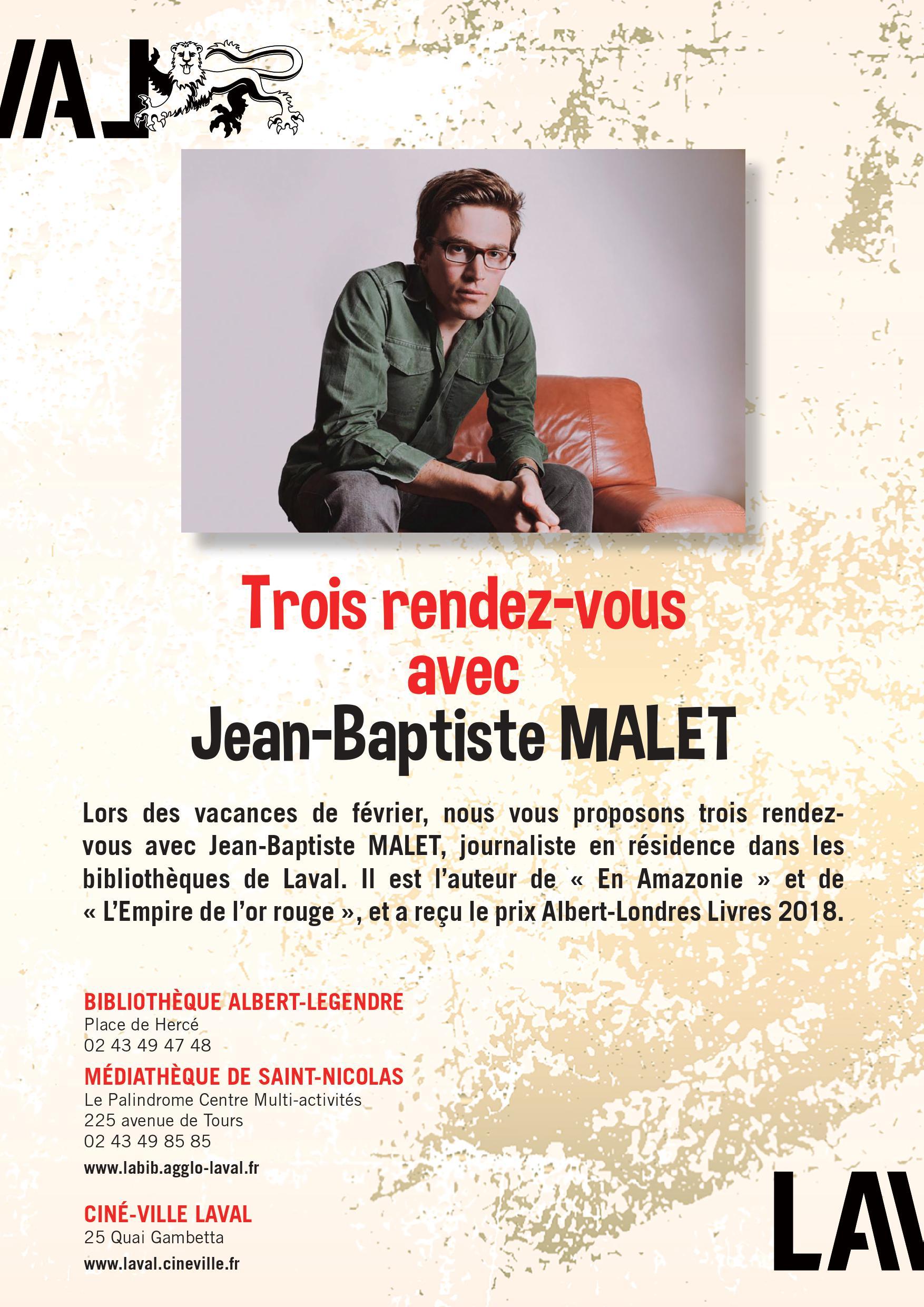 Trois Rendez-vous avec Jean-Baptiste Malet : Ciné débat